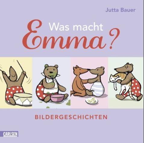Was macht Emma?Jutta Bauer
