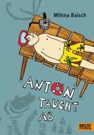 Anton taucht abMilena Baisch