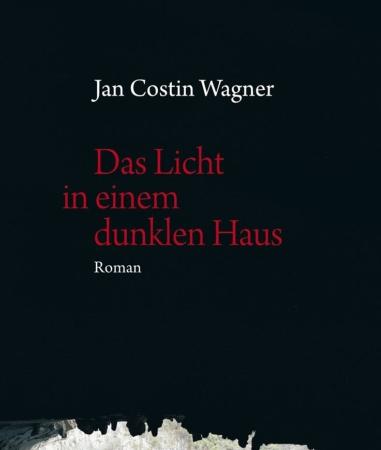 Das Licht in einem dunklen HausJan Costin Wagner