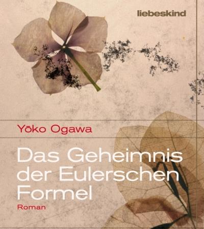 Das Geheimnis der Eulerschen FormelYoko Ogawa
