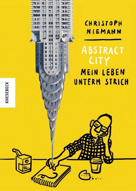 Abstract City. Mein Leben unterm StrichChristoph Niemann