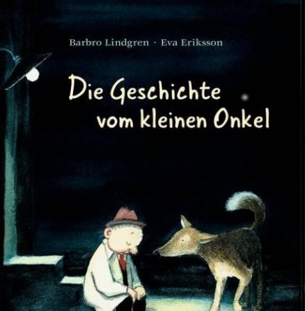 Die Geschichte vom kleinen OnkelBarbro Lindgren