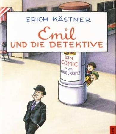 Emil und die DetektiveErich Kästner, Isabel Kreitz