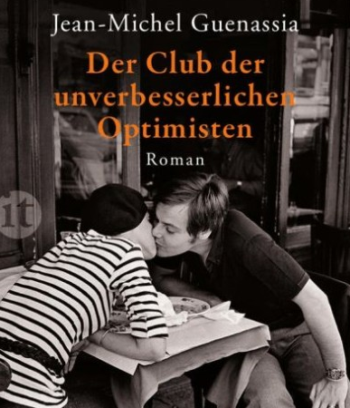Der Club der unverbesserlichen OptimistenJean-Michel Guenassia
