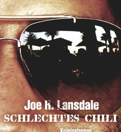 Schlechtes ChiliJoe R. Lansdale