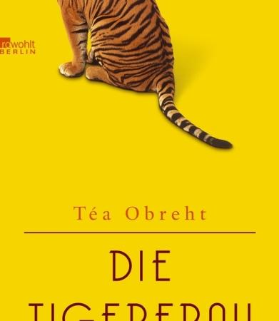 Die TigerfrauTéa Obreht