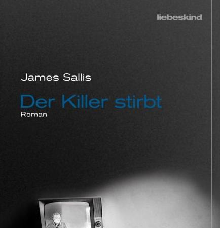 Der Killer stirbtJames Sallis