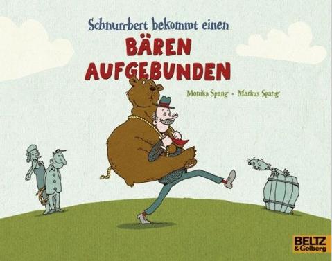 Schnurrbert bekommt einen Bären aufgebundenMarkus und Monika Spang