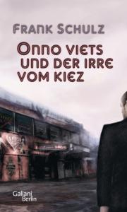 Onno Viets und der Irre vom Kiez