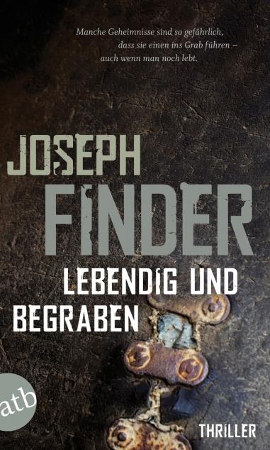 Lebendig und begrabenJoseph Finder