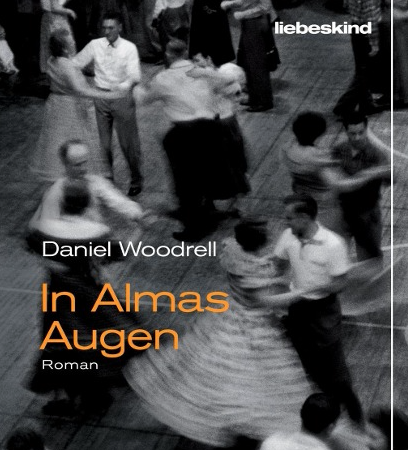 In Almas AugenDaniel Woodrell