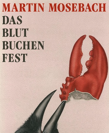 Das BlutbuchenfestMartin Mosebach