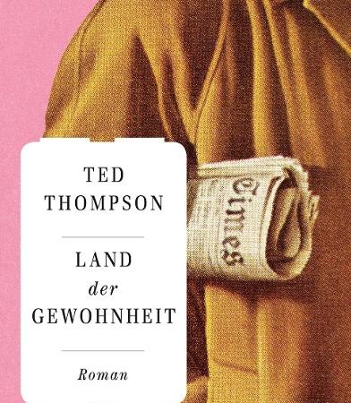 Land der GewohnheitTed Thompson