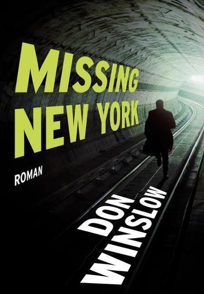 Missing. New YorkDon Winslow
