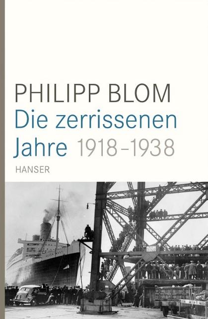 Die zerrissenen JahrePhilipp Blom