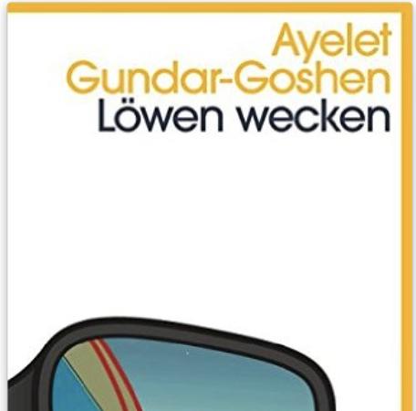 Löwen weckenAyelet Gundar-Goshen